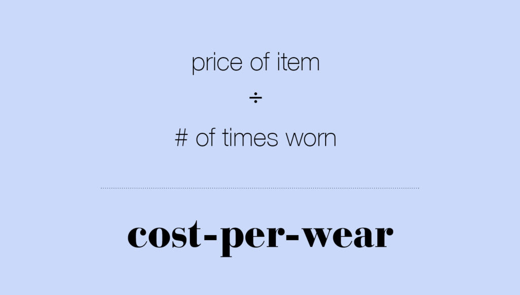 The definition of cost per wear